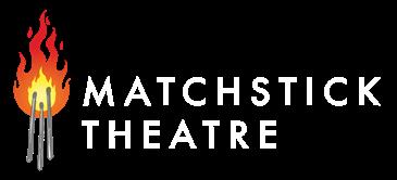 Matchstick Theatre